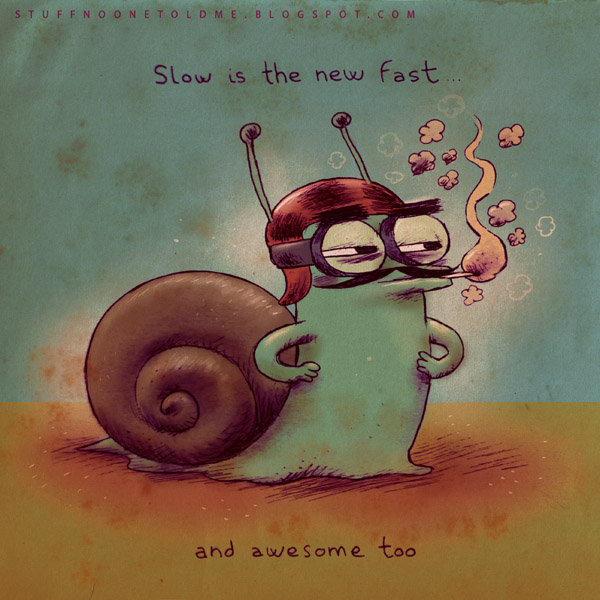 slow_is_the_new_fast